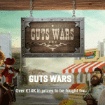 Join The Guts Wars for over €14K in prizes