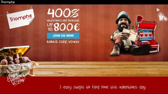 400 Up To 800 Valentines Day Package Triomphe Casino Special Offer
